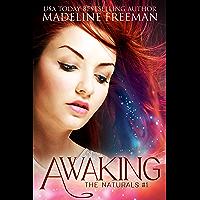 Awaking (The Naturals Book 1) (English Edition)