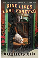 Nine Lives Last Forever (Cats and Curios Mystery) Mass Market Paperback