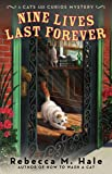 Nine Lives Last Forever (Cats and Curios Mystery)