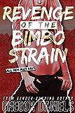 Revenge of the Bimbo Strain (Gender Transformation Erotica)