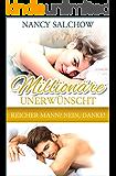 Millionäre unerwünscht: Reicher Mann? Nein, Danke! (German Edition)