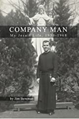 Company Man: My Jesuit Life, 1950-1968 Kindle Edition