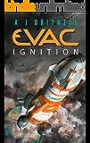 EVAC: IGNITION