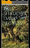 Tall Shadows, Dark Secrets (Eve Sanderson Mysteries Book 1)