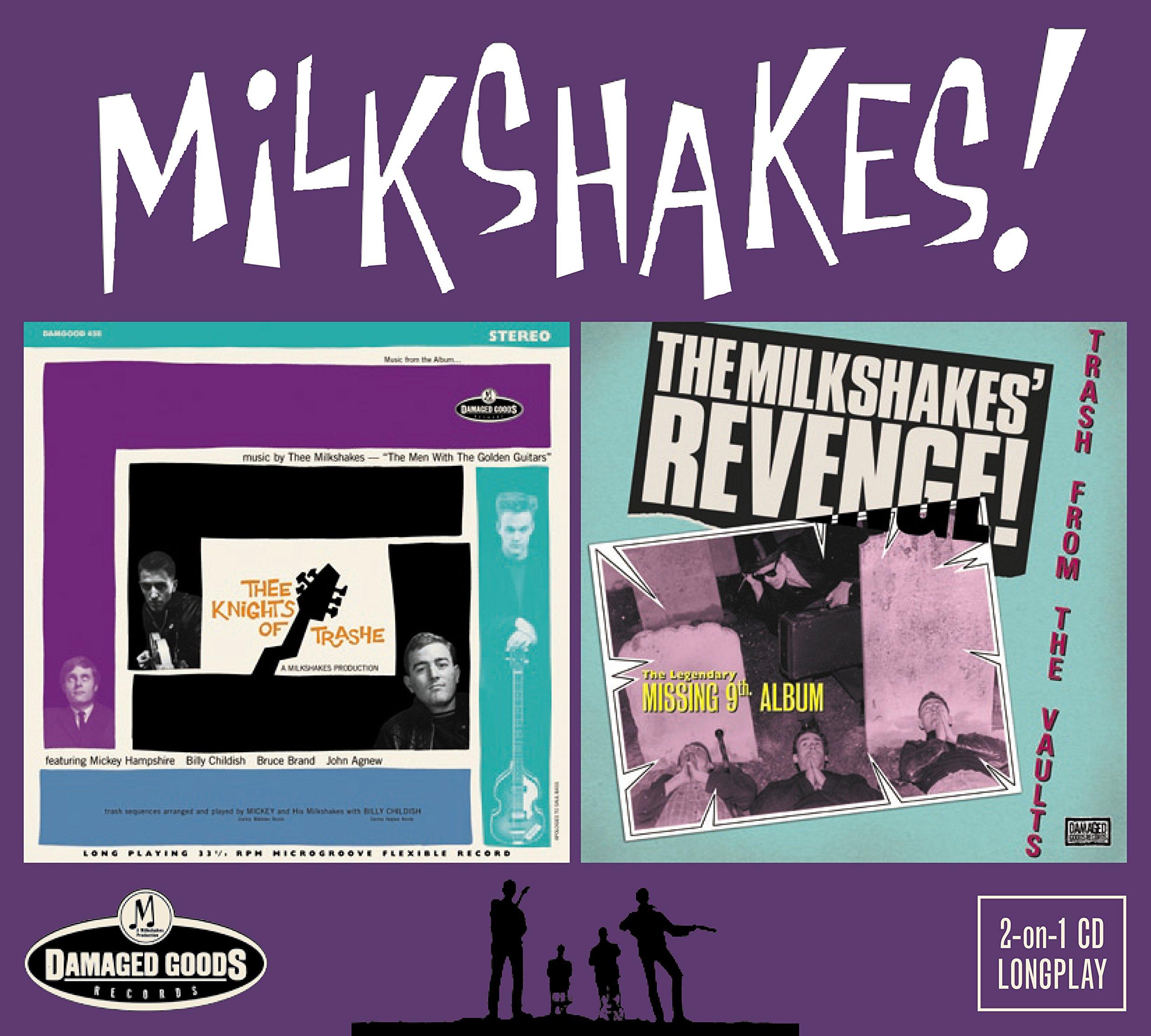 The Milkshakes - Thee Knights Of Trashe / Milkshakes Revenge Trash (CD)