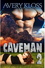 Caveman 2: A Time Travel Romance Kindle Edition