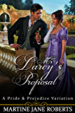 Mr Darcy's Proposal: A Pride & Prejudice Variation (English Edition)