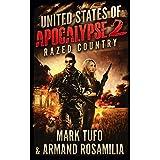 United States Of Apocalypse 2: Razed Country