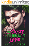 Our Crazy Little Thing Called Love (Chaos, Nevada Book 1)