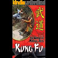 Kung Fu (The World of Martial Arts) (English Edition)