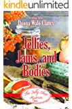 Jellies, Jams, and Bodies (The Jelly Shop Mysteries Book 1)