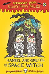 Hansel and Gretel and the Space Witch Kindle Edition