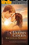 La última canción (Rocabolsillo Bestseller) (Spanish Edition)