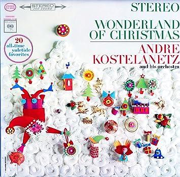 Andre Kostelanetz Wonderland Of Christmas Amazon Com Music