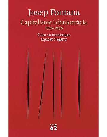 Capitalisme i democràcia: 1756-1848 Com va començar aquest engany (Llibres a l