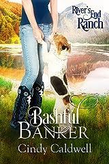 Bashful Banker (River's End Ranch Book 30) Kindle Edition