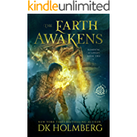 The Earth Awakens: An Elemental Warrior Series (Elemental Academy Book 2)