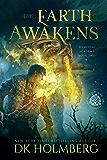 The Earth Awakens: An Elemental Warrior Series (Elemental Academy Book 2) (English Edition)