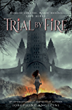 Trial by Fire (The Worldwalker Trilogy Book 1)