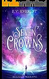 Seven Crowns (Bellaton Book 1)