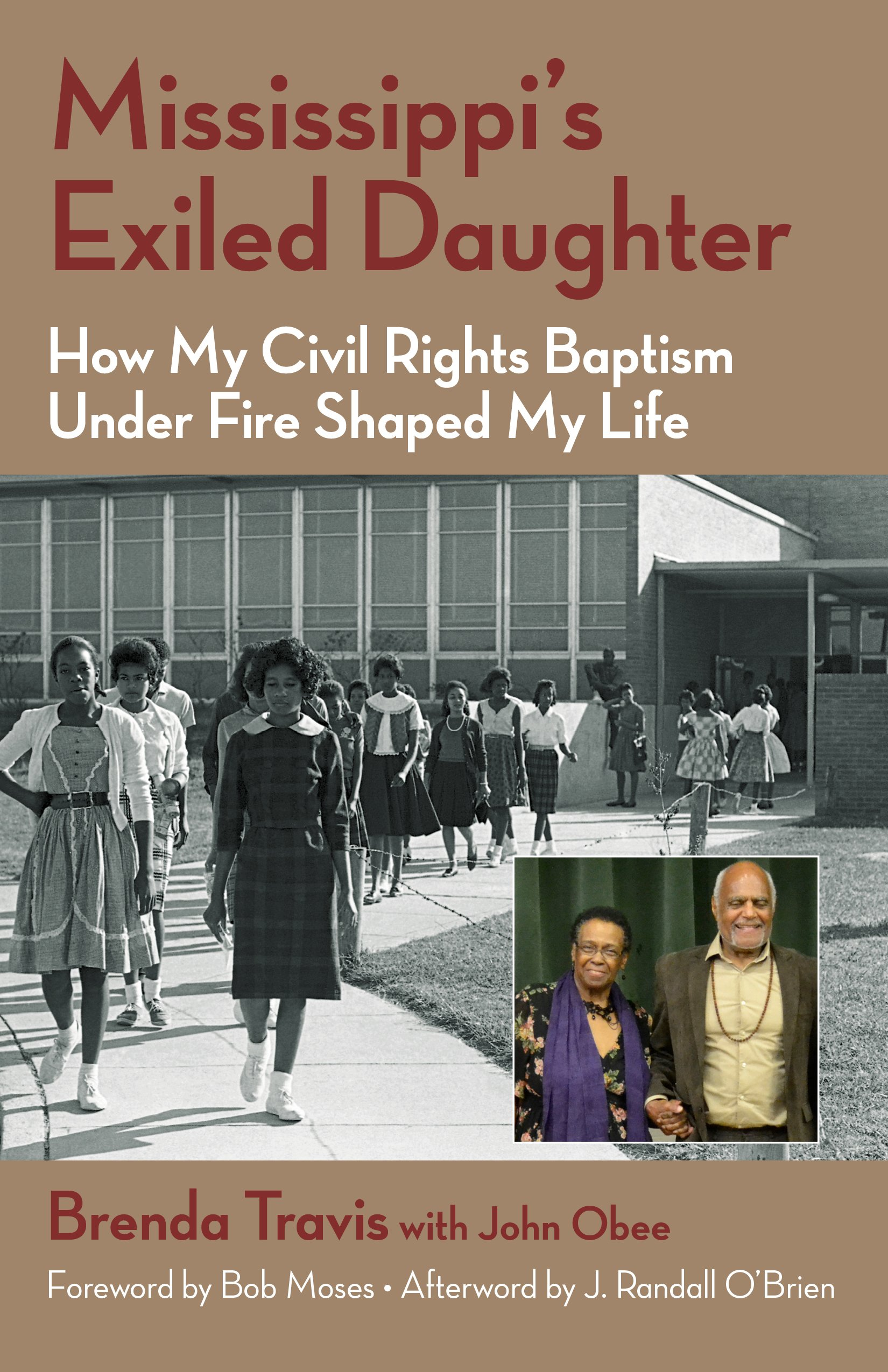 Mississippi's Exiled Daughter: How My Civil Rights Baptism Under Fire Shaped My Life