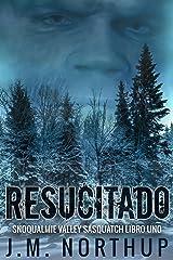 Resucitado (Spanish Edition) Kindle Edition