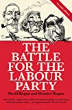 The Battle for the Labour Party (Bloomsbury Reader)