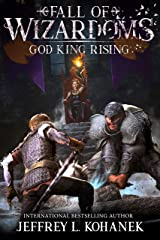 Wizardoms: God King Rising (Fall of Wizardoms Book 1) Kindle Edition