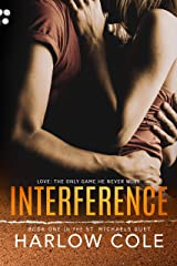 Interference: (St. Michaels Duet - Book 1) Kindle Edition