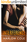 Interference: (St. Michaels Duet - Book 1)