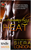 Dallas Fire & Rescue: Commanding Heat (Kindle Worlds Novella) (Fiery Fairy Tales Book 3)