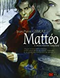 Mattéo. Il primo periodo (1914-1915)