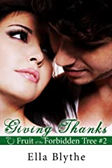 Giving Thanks (Fruit of the Forbidden Tree Book 2) Kindle Edition