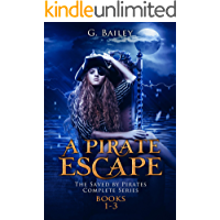 A Pirate Escape: The Saved by Pirates Complete Series Books 1-3