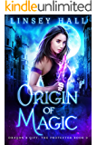 Origin of Magic (Dragon's Gift: The Protector Book 3)
