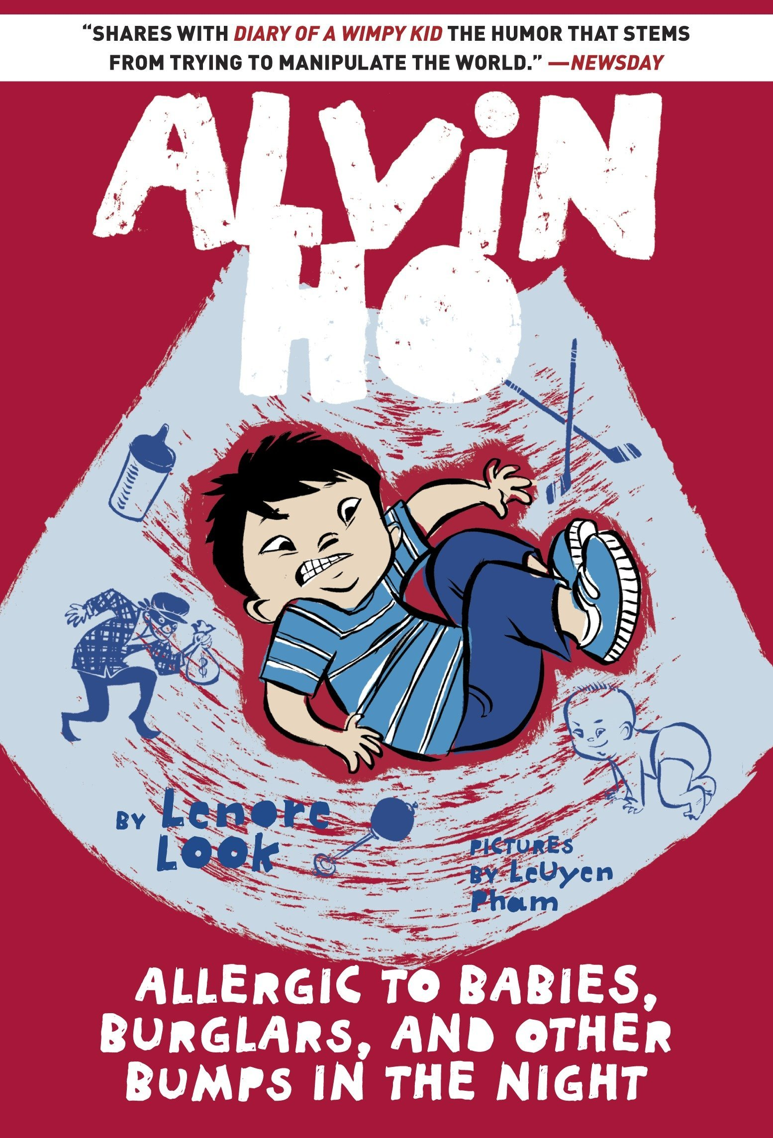 Amazon.com: Alvin Ho: Allergic to Babies, Burglars, and Other Bumps in the  Night (9780385386005): Lenore Look, LeUyen Pham: Books