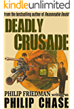 Deadly Crusade (William Kendall Book 1)