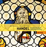 Handel: Dixit Dominus Psalm 109/110 hwv 232, Zadok the Priest Coronation Anthem hwv 258, The ways of Zion do mourn Funeral Anthem hwv 264