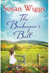 The Beekeeper's Ball (A Bella Vista novel Book 2) Kindle Edition