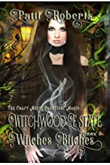 Witchwood Estate - Witches Bitches: YA Shifter witch wolf vampire ghost romance Kindle Edition