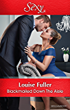 Mills & Boon : Blackmailed Down The Aisle