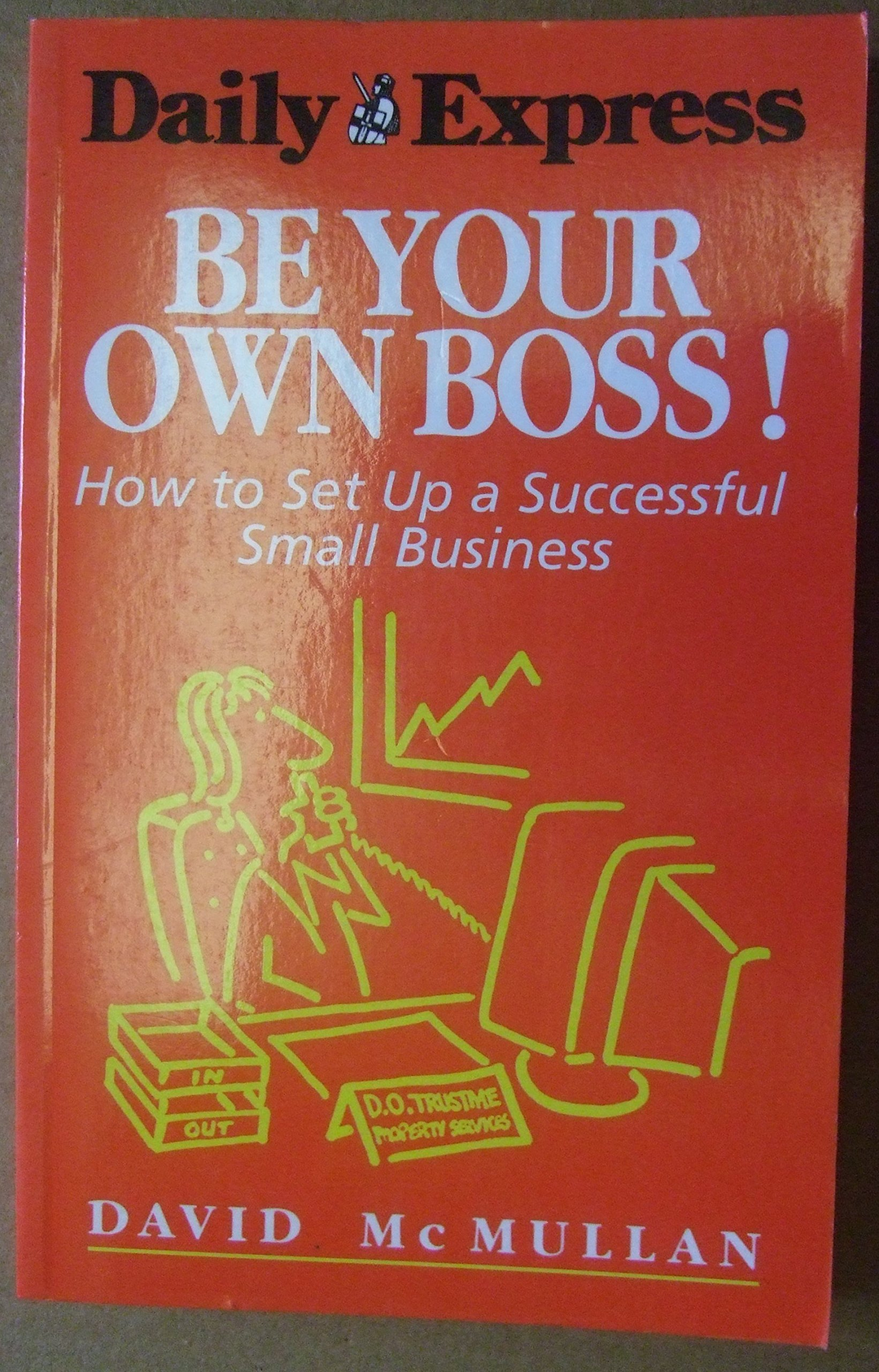 How to Be Your Own Boss Successfully How to Be Your Own Boss Successfully new picture