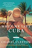 When We Left Cuba (English Edition)