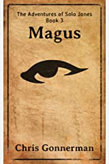 Magus (The Adventures of Solo Jones Book 3) Kindle Edition