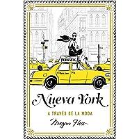 Nueva York a través de la moda (Guías ilustradas)