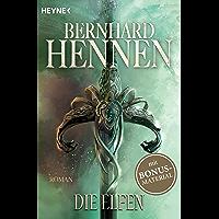 Die Elfen: Roman (Die Elfen-Saga 1) (German Edition)