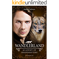 Wandlerland, Episode 24 - Fantasy-Serie (Academy of Shapeshifters) (German Edition)