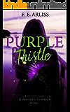 Purple Thistle: A Wildflower Femme Fatale Assassins Novel