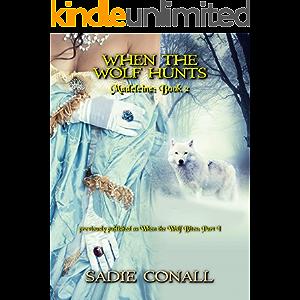 When the Wolf Hunts (Madeleine Book 2)