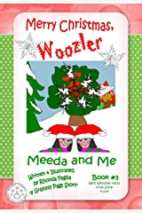 Merry Christmas, Woozler: A Beginner Reader Series for Kids! (Meeda and Me Series Book 3) Kindle Edition